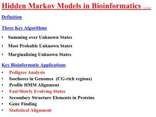 Hidden Markov Models in Bioinformatics  14.11 60 min