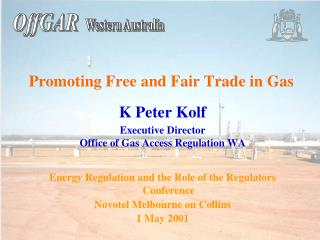 Promoting Free and Fair Trade in Gas