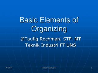 Basic Elements of Organizing