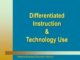 Differentiated  Instruction & Technology Use