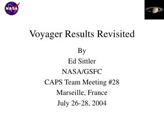 Voyager Results Revisited