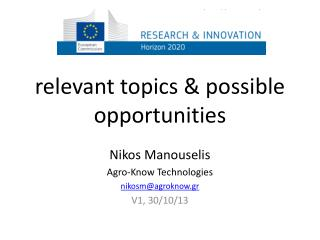 relevant topics & possible opportunities