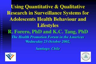 Using Quantitative & Qualitative Research in Surveillance Systems for Adolescents Health Behaviour and Lifestyles  R