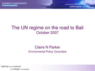 The UN regime on the road to Bali October 2007