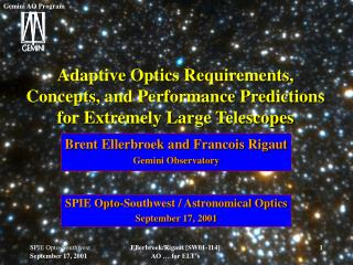 Adaptive Optics Requirements, Concepts, and Performance Predictions for Extremely Large Telescopes