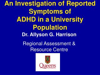 An Investigation of Reported Symptoms of ADHD in a University Population
