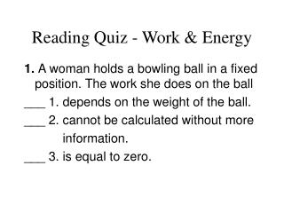 Reading Quiz - Work & Energy