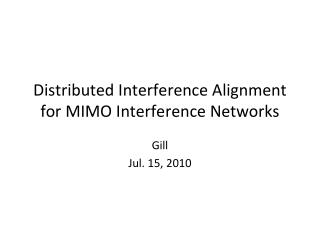 Distributed Interference Alignment for MIMO Interference Networks