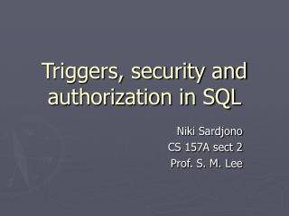 Triggers, security and  authorization in SQL