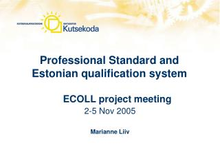 Professional Standard and Estonian qualification system