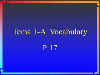 Tema 1-A  Vocabulary