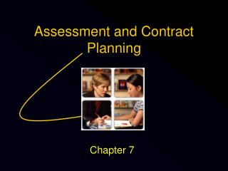 Assessment and Contract Planning