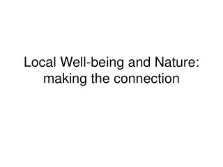 Local Well-being and Nature: making the connection
