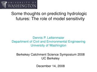 Some thoughts on predicting hydrologic futures: The role of model sensitivity