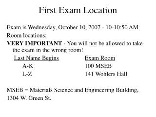 First Exam Location