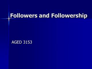 Followers and Followership