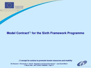 Model Contract (*)  for the Sixth Framework Programme