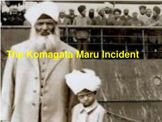 The Komagata Maru Incident