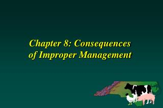 Chapter 8: Consequences of Improper Management