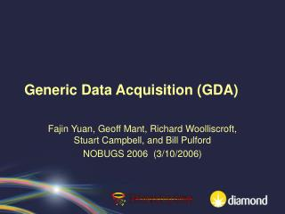 Generic Data Acquisition (GDA)