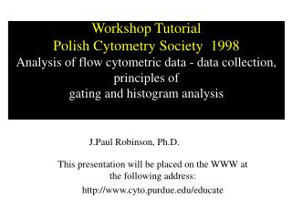 This presentation will be placed on the WWW at the following address: