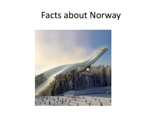 Facts about Norway