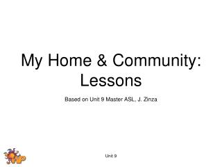 My Home & Community:  Lessons