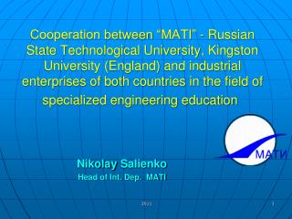 Nikolay Salienko Head of Int. Dep.  MATI