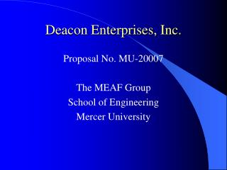 Deacon Enterprises, Inc.