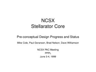 NCSX Stellarator Core Pre-conceptual Design Progress and Status