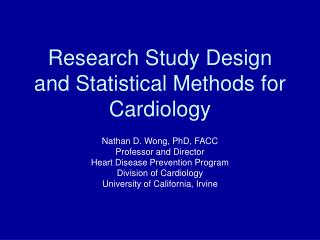 Research Study Design and Statistical Methods for Cardiology