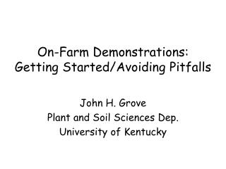 On-Farm Demonstrations: Getting Started/Avoiding Pitfalls