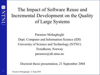 The Impact of Software Reuse and Incremental Development on the Quality of Large Systems