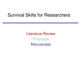Survival Skills for Researchers