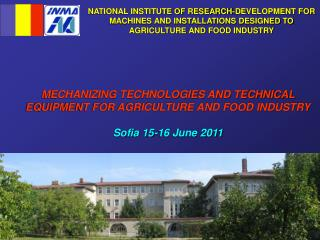 MECHANIZING TECHNOLOGIES AND TECHNICAL EQUIPMENT FOR AGRICULTURE AND FOOD INDUSTRY