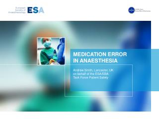 MEDICATION ERROR IN ANAESTHESIA