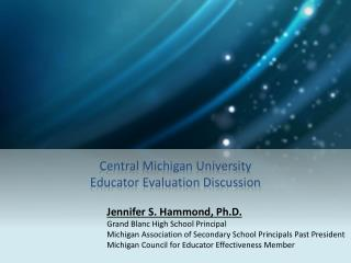 Central Michigan University Educator Evaluation Discussion