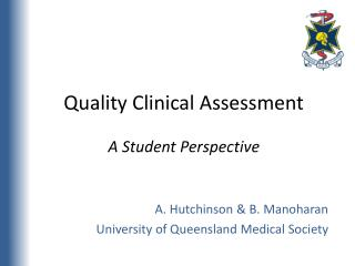 Quality Clinical Assessment  A Student Perspective