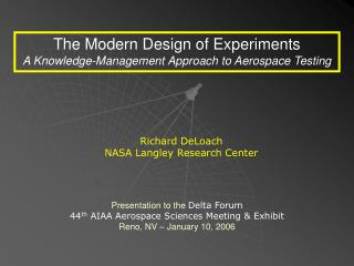The Modern Design of Experiments A Knowledge-Management Approach to Aerospace Testing