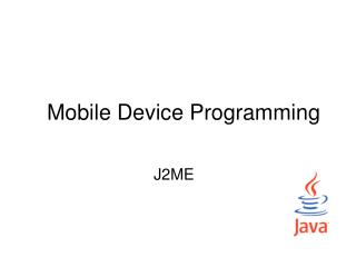 Mobile Device Programming