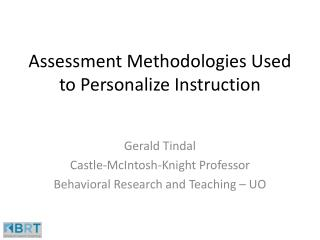 Assessment Methodologies Used to Personalize Instruction