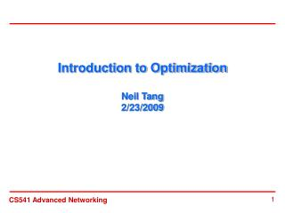 Introduction to Optimization Neil Tang 2/23/2009
