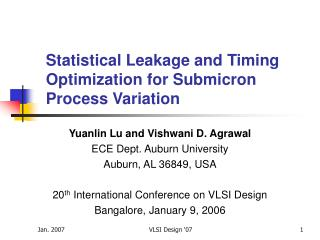 Statistical Leakage and Timing Optimization for Submicron Process Variation