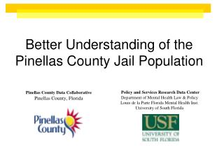 Better Understanding of the Pinellas County Jail Population