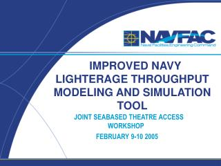 IMPROVED NAVY LIGHTERAGE THROUGHPUT MODELING AND SIMULATION TOOL
