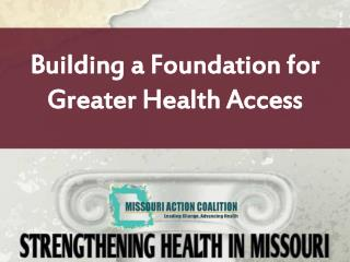Building a Foundation for Greater Health Access
