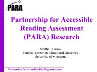 Partnership for Accessible Reading Assessment (PARA) Research