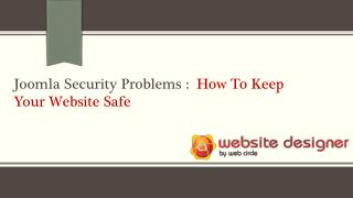 Joomla Security Problems: How To Keep Your Website Safe