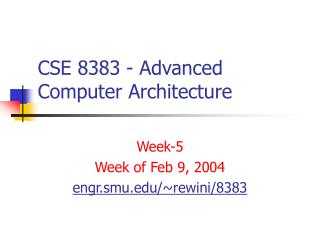 CSE 8383 - Advanced Computer Architecture