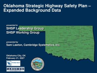 Oklahoma Strategic Highway Safety Plan – Expanded Background Data